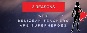 Belizean Teachers