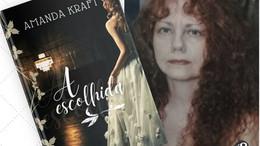 Amanda Kraft lança A Escolhida pela editora Arte Impressa