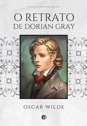 O RETRATO DE DORIAN GRAY| Oscar Wilde | Vol. I Coleção Clássicos que amamos