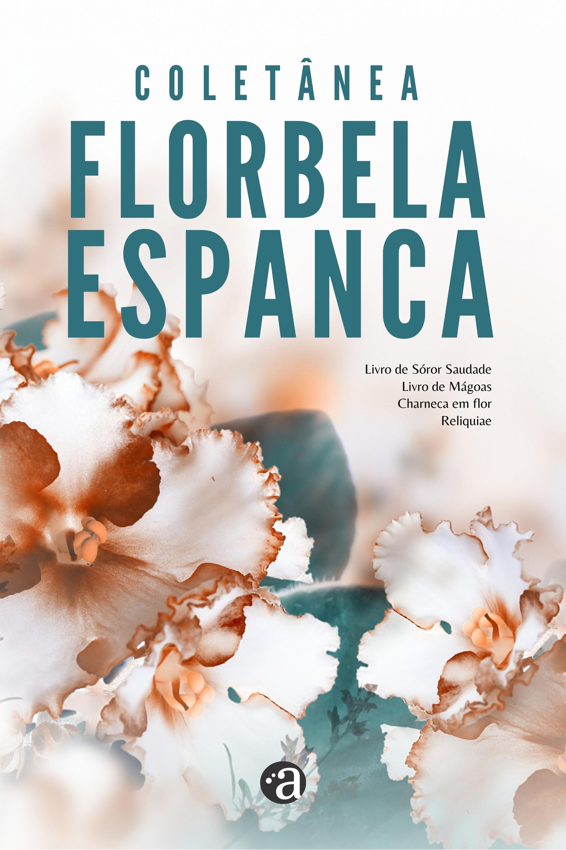 Coletânea Florbela Espanca - 4x1 - Edição Exclusiva