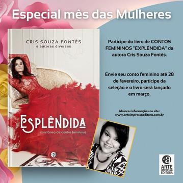 """PARTICIPE DO LIVRO DE CONTOS FEMININOS """"ESPLÊNDIDA"""""""