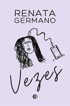 VEZES | Renata Germano