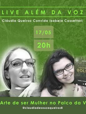A autora Isabela Cassettari é a convidada especial da LIVE ALÉM DA VOZ com Cláudia Queiroz no dia 17