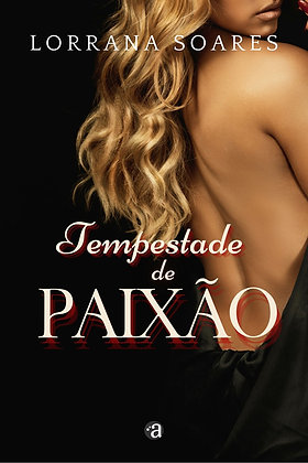 TEMPESTADE DE PAIXÃO   Lorrana Soares
