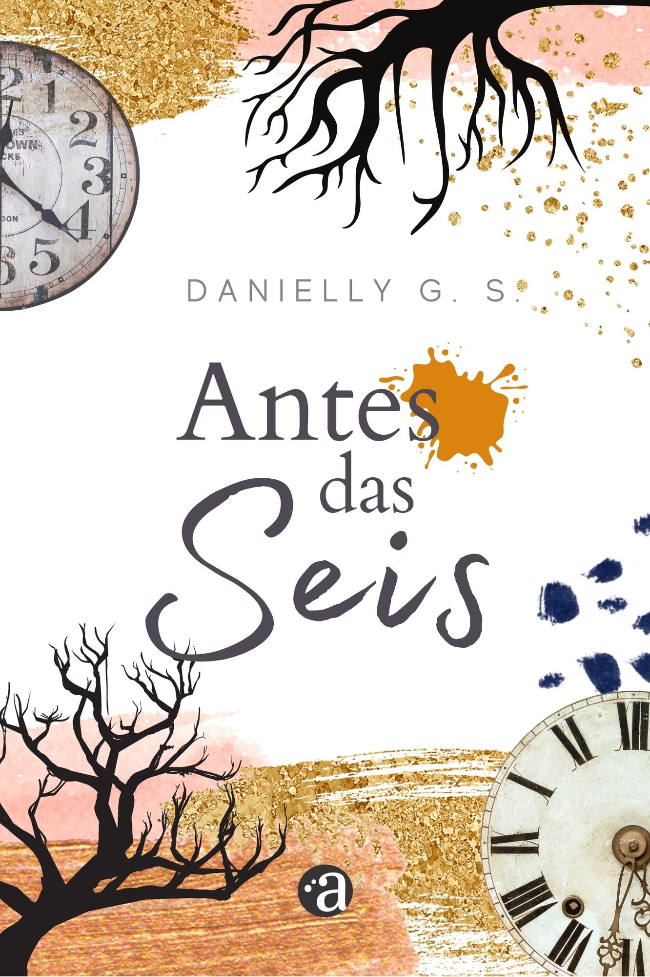 Antes das Seis | Danielly G.S.