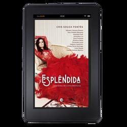 ESPLÊNDIDA - Coletânea de contos femininos