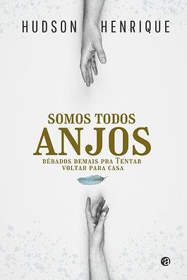 SOMOS TODOS ANJOS BÊBADOS DEMAIS (...)| Hudson Henrique |Apadrinhamento 2020