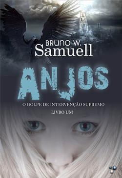 Anjos - O golpe de Intervenção Supremo | Bruno W.