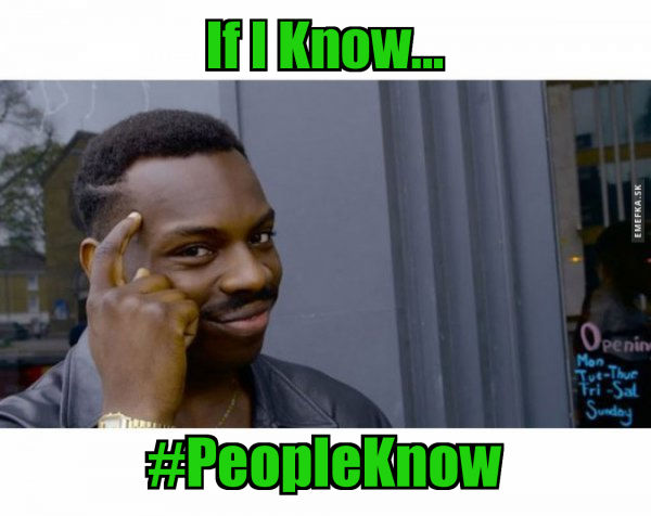 if-i-know- PEOPLE KNOW