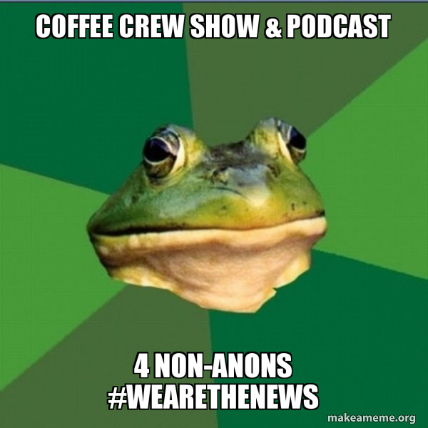 WE ARE THE NEWS NOW - 4-NON-ANONS