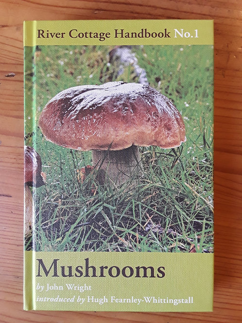River Cottage Handbook No.1: Mushrooms