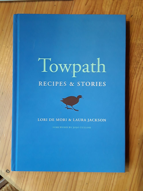 Towpath: Recipes and Stories
