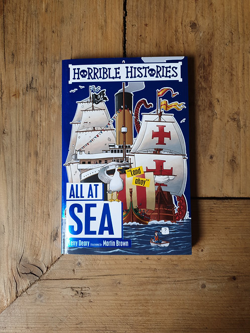 Horrible history All at Sea