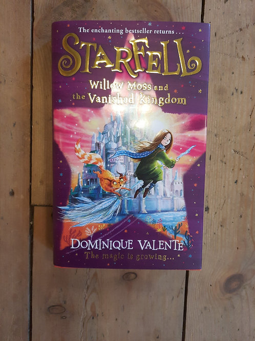 Starfell/ willow moss and the vanished kingdom
