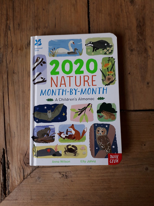 2020 Nature Month by Month . A children's Almanac
