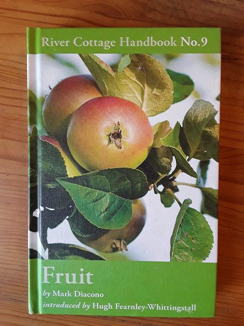River Cottage Handbook No. 9: Fruit