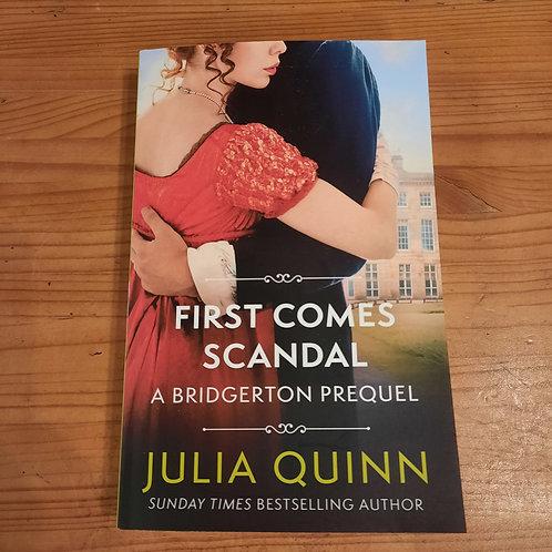First comes scandal/ Bridgerton prequel book 4