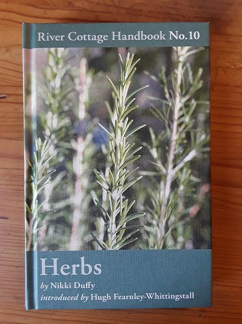 River Cottage Handbook No. 10: Herbs