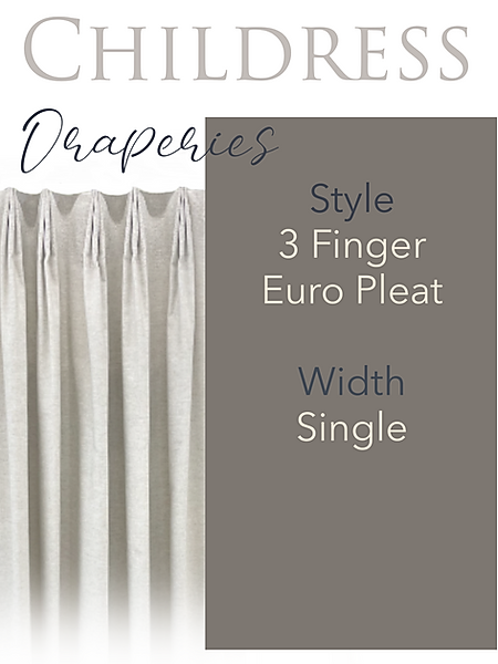 Childress Fabrics Draperies 3 Finger Euro Pleat