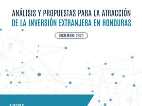 ANÁLISIS Y PROPUESTAS PARA LA ATRACCIÓN DE LA INVERSIÓN EXTRANJERA EN HONDURAS