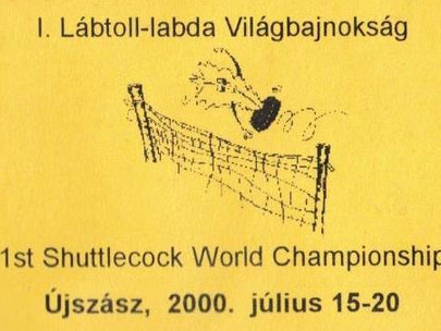 2000 Hungary - the 1st Shuttlecock World Championships