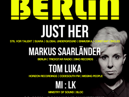 Berlin Presents Just Her - 26th May - Bank Holiday Weekend