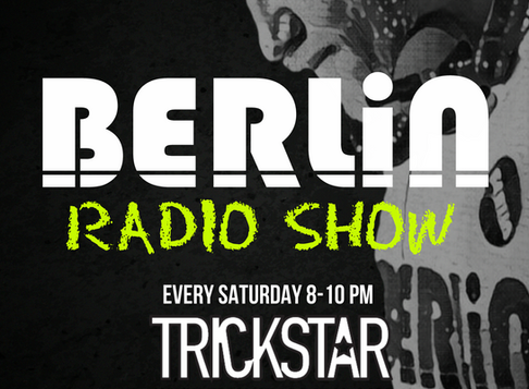 The Berlin Radio Show Is Moving To Trickstar Radio