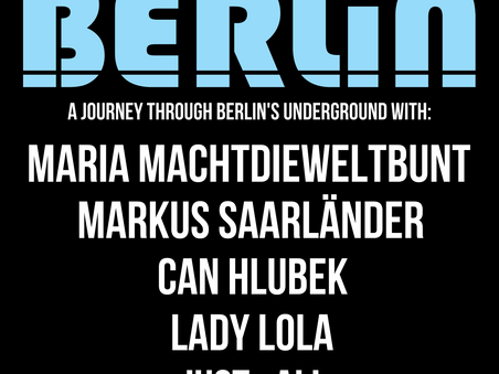 Berlin Presents Maria Machtdieweltbunt & Can Hlubek - 27th January