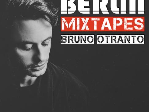 Berlin Mixtapes - Episode 008 w/ Bruno Otranto