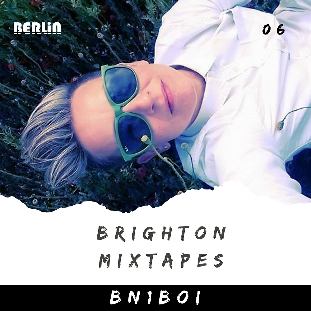 Brighton Mixtapes: BN1BOI - 006