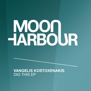 Vangelis Kostoxenakis - DIG THIS EP
