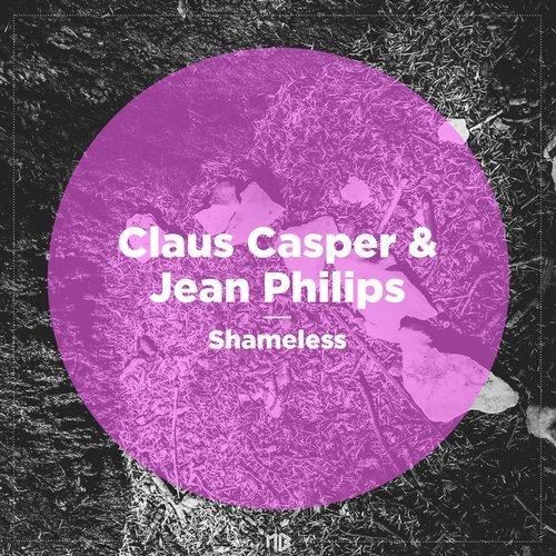 Claus Casper & Jean Philips - Shameless EP