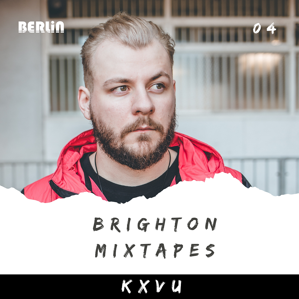 Brighton Mixtapes: KXVU - 004