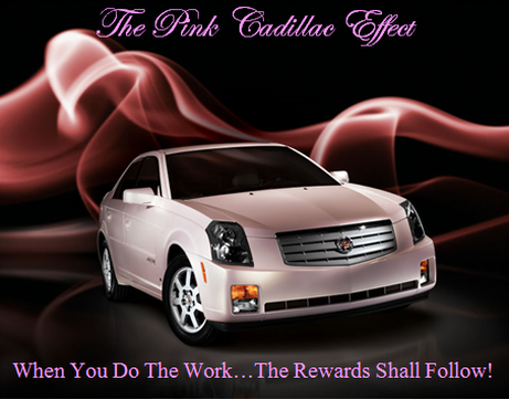 The Pink Cadillac Effect