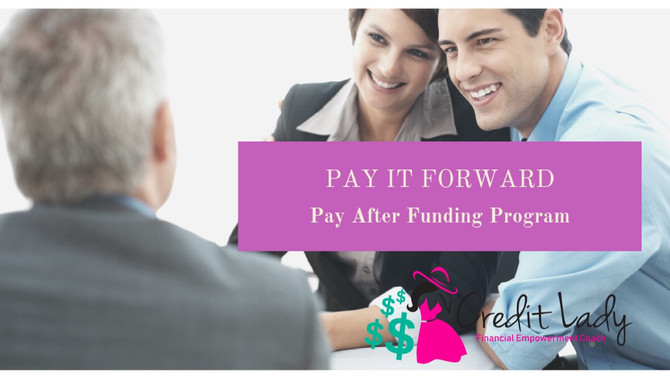 Pay It Forward | Pay After Funding
