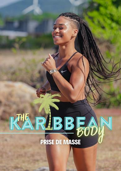 #KaribbeanBody (prise de masse)