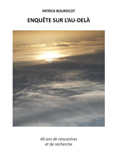 Enquête sur l'au-delà - Patrick Boursicot