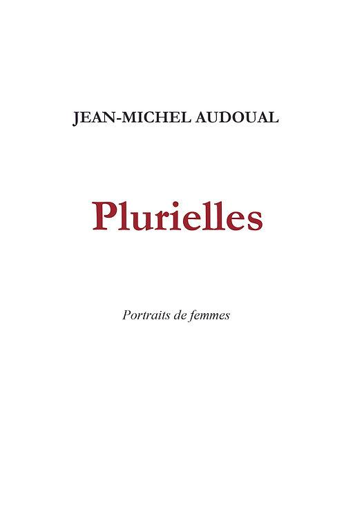 Plurielles, portraits de femmes - Jean-Michel Audoual