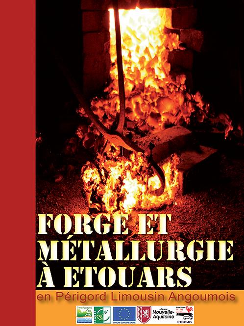 Forge et métallurgie àÉtouars en Périgord Limousin Angoumois - C. Magne