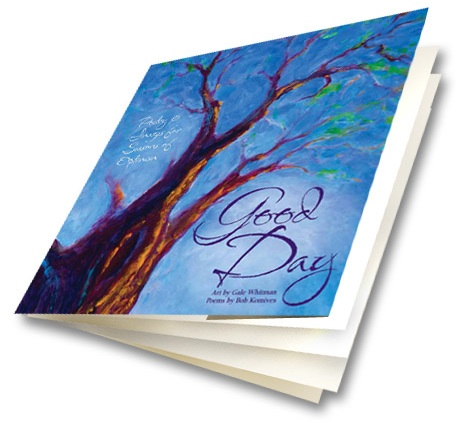 Good Day: Poetry and Images for Seasons of Optimism