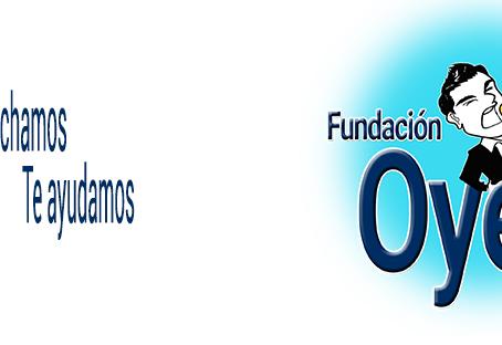 Fundación Oye-Una voz con acción
