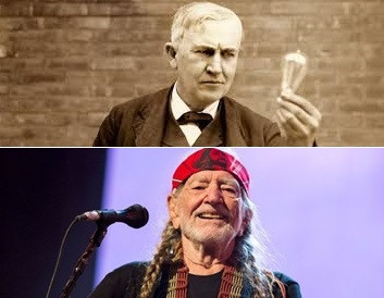 What do Willie Nelson and Thomas Edison have in common?