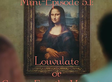 Mini-Episode 5.1: Louvulate of The Carter Family Vacation