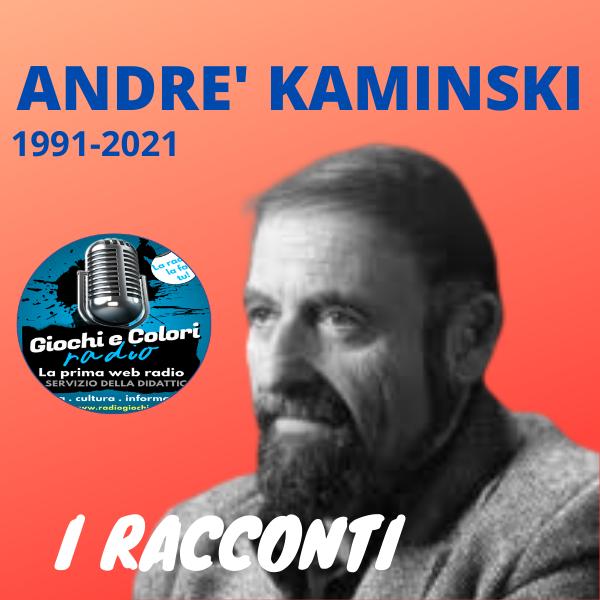 ANDRE' KAMINSKI