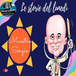 I racconti del Maestro Sergio e altre storie
