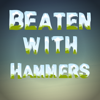 Beaten With Hammers .png