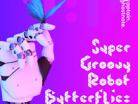 SuperGroovyRobotButterflies