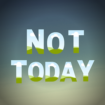 Not Today Track Art.png