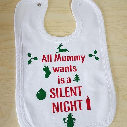 All Mummy Wants Is A Slient Night Bib