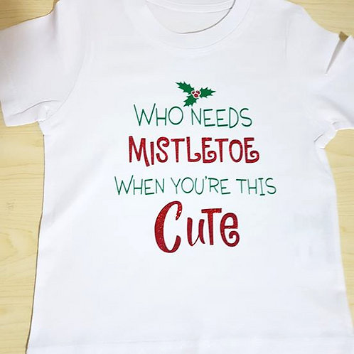 Who Needs Mistletoe When Your This Cute T-Shirt